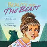 Beauty and the Beast, H. Chuku Lee, 0688148190