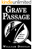 Grave Passage (Henry Grave Mysteries Book 1)