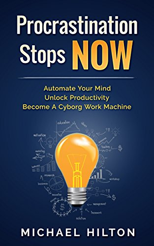 Amazon procrastination stops now get motivated boost time procrastination stops now get motivated boost time management and productivity automate your fandeluxe Choice Image