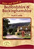 img - for Drive and Stroll in Bedfordshire and Buckinghamshire (Drive & Stroll) by Nick Corble (2006-04-27) book / textbook / text book