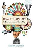 How It Happens, Barbara Ann Kipfer, 0375720820