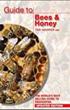 By Ted Hooper - Guide to Bees & Honey: The World's Best Selling Guide to Beekeeping (Updated ed)
