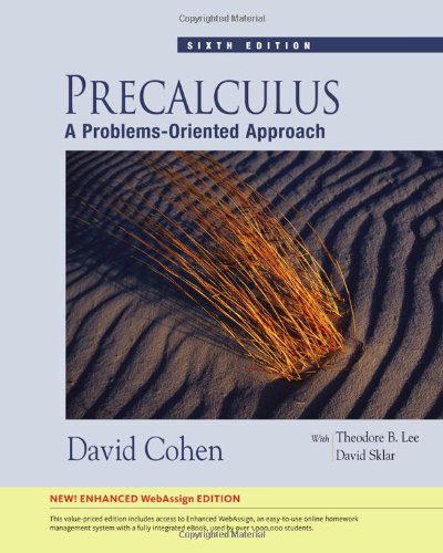 Precalculus: A Problems-Oriented Approach, Enhanced Edition (with WebAssign Printed Access Card, Single-Term) (Available 2010 Titles Enhanced Web Assign)