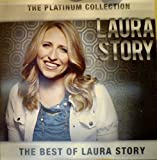 The Best of Laura Story - The Platinum Collection