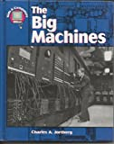 img - for The Big Machines (Kids & Computers) book / textbook / text book