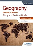 Geography for the IB Diploma Study and Revision Guide SL and HL Core