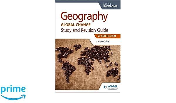 Oxford IB Diploma Programme IB Geography Study Guide