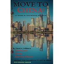 Move to China!: 2018 Updated version (Volume 3)