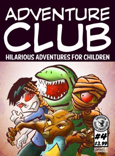 Adventure Club #4: Hilarious Adventures for Children Ages 9-12