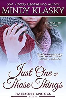 Just One of Those Things (Harmony Springs Book 1) by [Klasky, Mindy]
