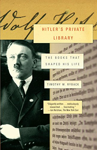 Hitler's Private Library: The Books That Shaped