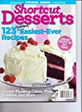 Shortcut Desserts by GoodHousekeeping Magazine. 123 Yummy Easiest Ever Recipes. 2011.