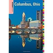 Insiders' Guide® to Columbus, Ohio