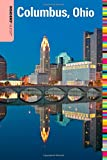 Insiders' Guide® to Columbus, Ohio (Insiders' Guide Series)