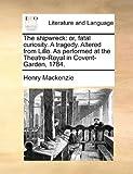 The Shipwreck, Henry MacKenzie, 1170644635
