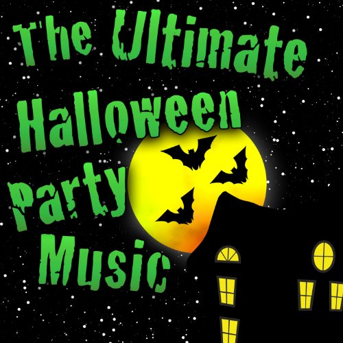 The Ultimate Halloween Party Music ()