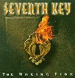 The Raging Fire by Seventh Key (2007-01-01)