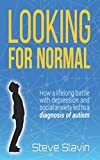 img - for Looking For Normal: Autism and Other Complicated Stuff book / textbook / text book
