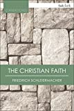 img - for The Christian Faith (T&T Clark Cornerstones) book / textbook / text book