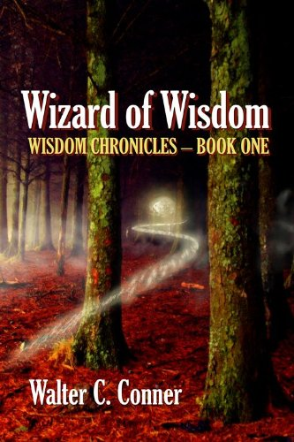 Book: Wizard Of Wisdom by Walter C. Conner