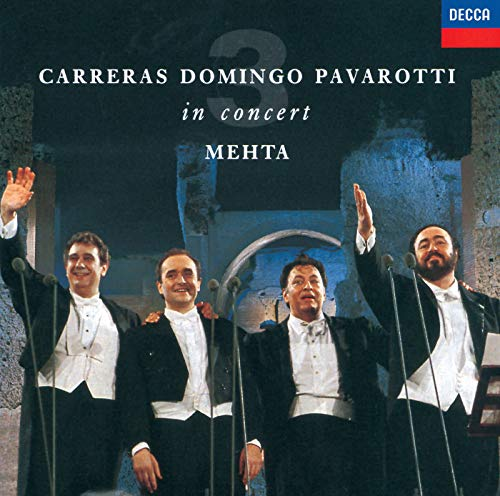 The Three Tenors - In Concert - Rome 1990 (The Three Tenors The Best Of The 3 Tenors)