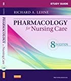 img - for Study Guide for Pharmacology for Nursing Care, 8e 8th (eighth) Edition by Lehne PhD, Richard A., Neely MSN RN CRNP, Sherry published by Saunders (2012) book / textbook / text book