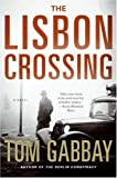 The Lisbon Crossing, Tom Gabbay, 0061188433