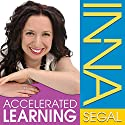 Accelerated Learning: Memory Enhancement Audiobook by Inna Segal Narrated by Inna Segal