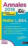 Mathématiques Tle ES-L + spécialité ES : Sujets & corrigés