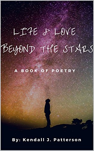 Amazon com: Life & Love Beyond the Stars: A Book of Poetry