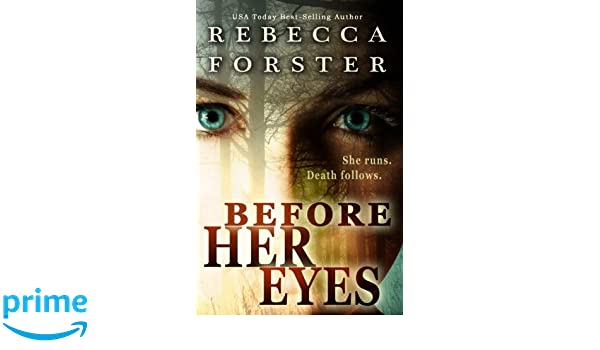 Before Her Eyes: Psychological Thriller: Amazon.es: Rebecca Forster: Libros en idiomas extranjeros