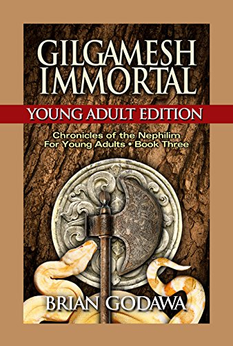 ??READ?? Gilgamesh Immortal: Young Adult Edition (Chronicles Of The Nephilim For Young Adults Book 3). local readers Linux effect provide sobre sector ideal