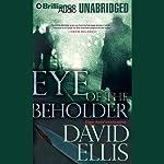 Eye of the Beholder | David Ellis