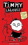 Timmy Lalouse, Tome 1 par Pastis
