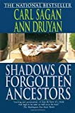 img - for Shadows of Forgotten Ancestors by Carl Sagan (1993-09-07) book / textbook / text book