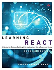 Learning React   A hands-on guide to building web applications using React and Redux     As far as new web frameworks and libraries go, React is quite the runaway success. It not only deals with the most common problems developers face when b...