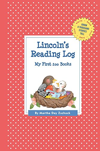 Lincoln's Reading Log: My First 200 Books (GATST) (Grow a Thousand Stories Tall)