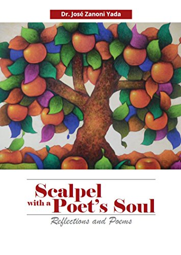 Scalpel With a Poet's Soul: Reflections and Poems