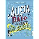 Alicia en el país de las maravillas (Spanish ...