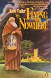 Flying to Nowhere, John Fuller, 0140080554