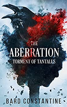 The Aberration: Torment of Tantalus (Aberrant Nightmares Book 2) by [Constantine, Bard]