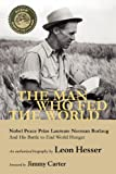 img - for The Man Who Fed the World by Leon Hesser (2010-12-03) book / textbook / text book