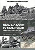 img - for From Moscow to Stalingrad: The Eastern Front, 1941-1942 (Casemate Illustrated) book / textbook / text book
