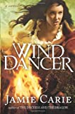 Wind Dancer, Jamie Carie and Broadman and Holman Publishers Staff, 080544534X