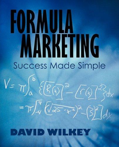 Read Online Formula Marketing: Success Made Simple PDF Text fb2 ebook