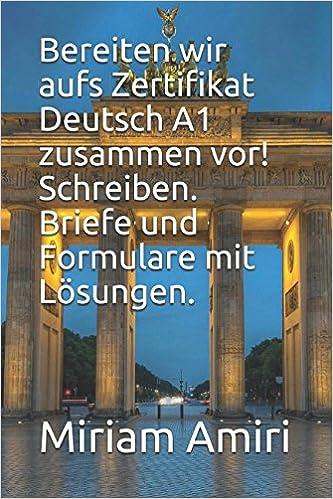 Bereiten Wir Aufs Zertifikat Deutsch A1 Zusammen Vor Schreiben
