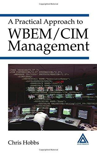 A Practical Approach to WBEM/CIM Management - Chris Hobbs