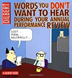 Words You Don't Want to Hear During Your Annual Review: A Dilbert Book