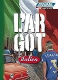 L'argot italien: 1