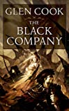 The Black Company (Chronicles of The Black Company #1)